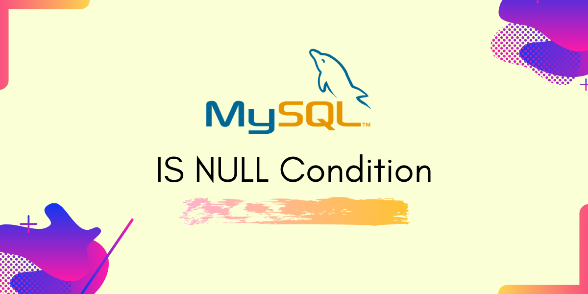 Is Null Condition