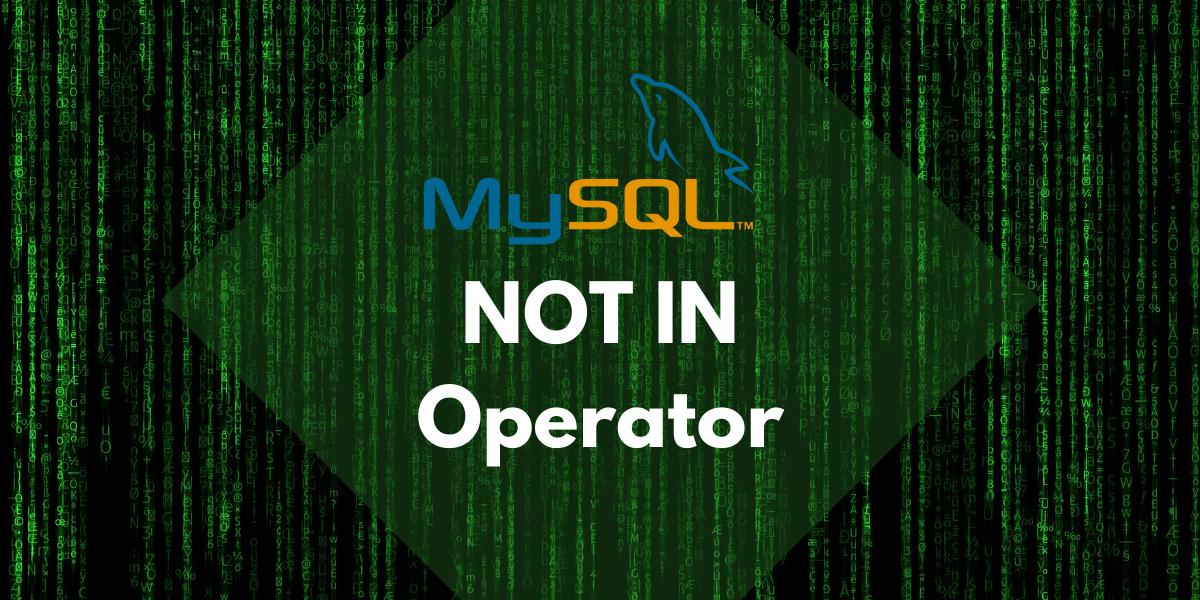 MySQL NOT IN Operator