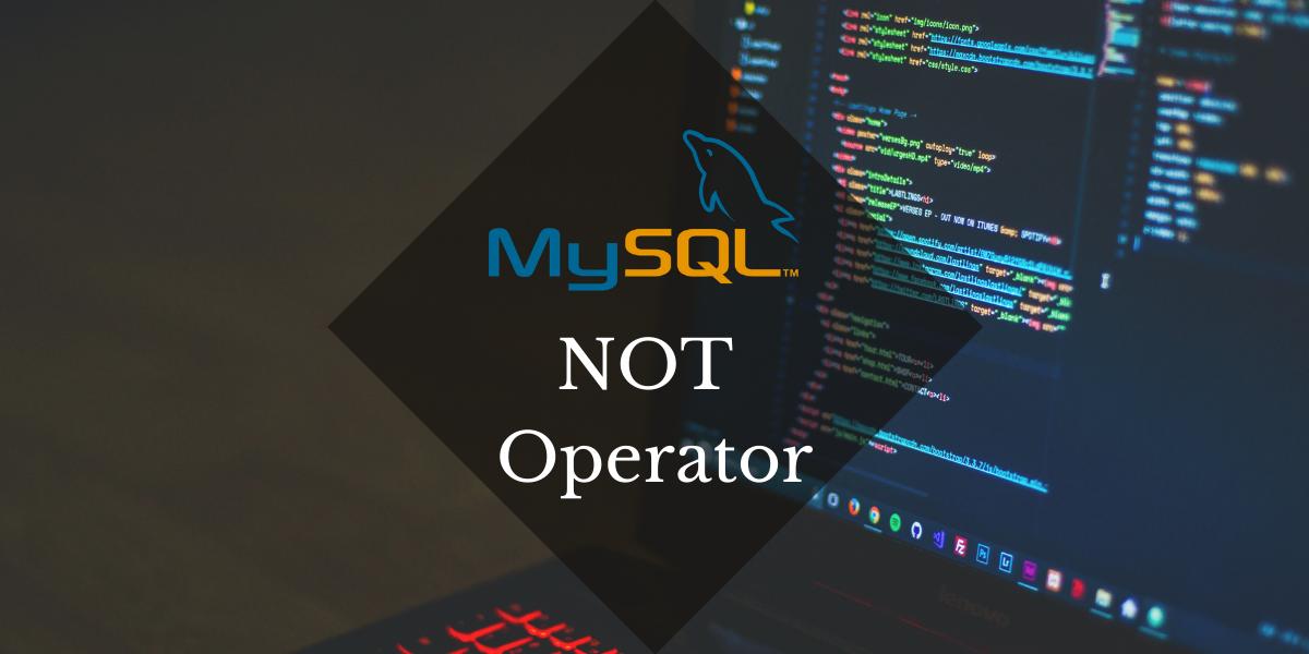 NOT Operator