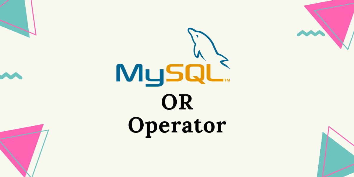 MySQL OR Operator