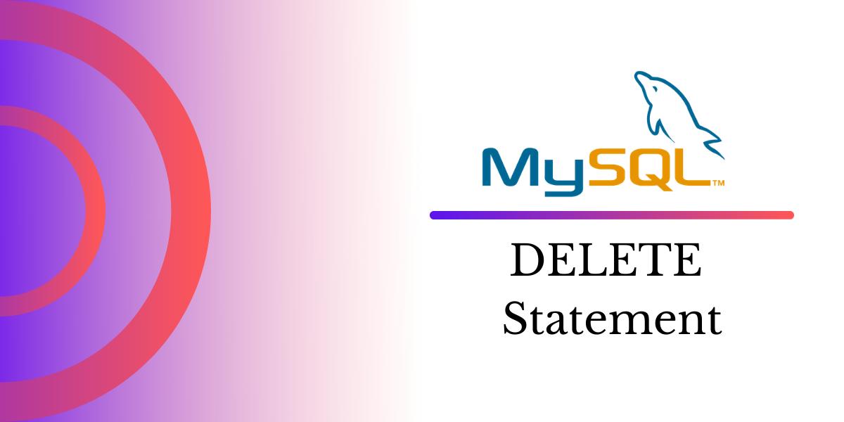 MySQL Delete Statement