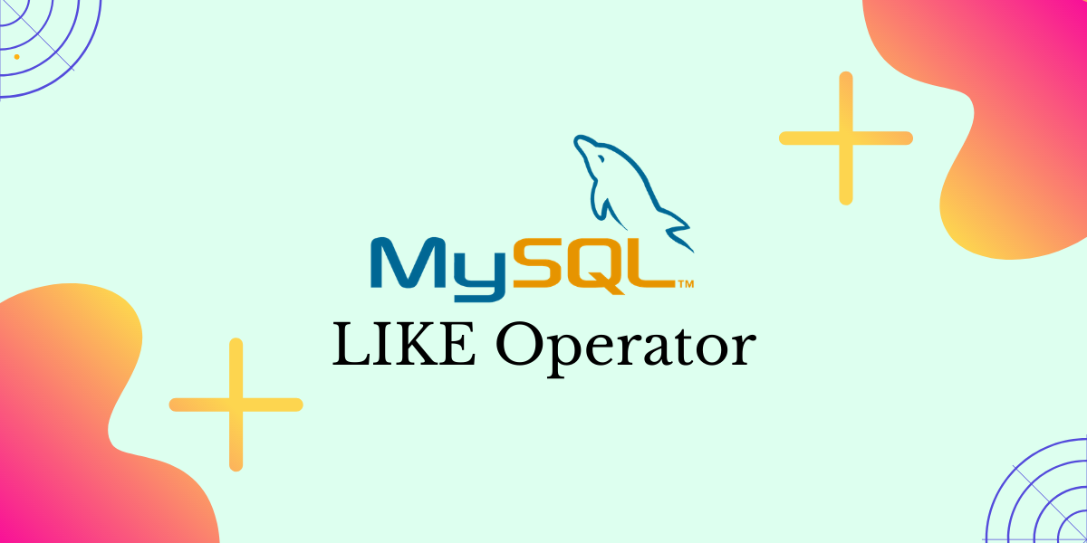 Like Operator