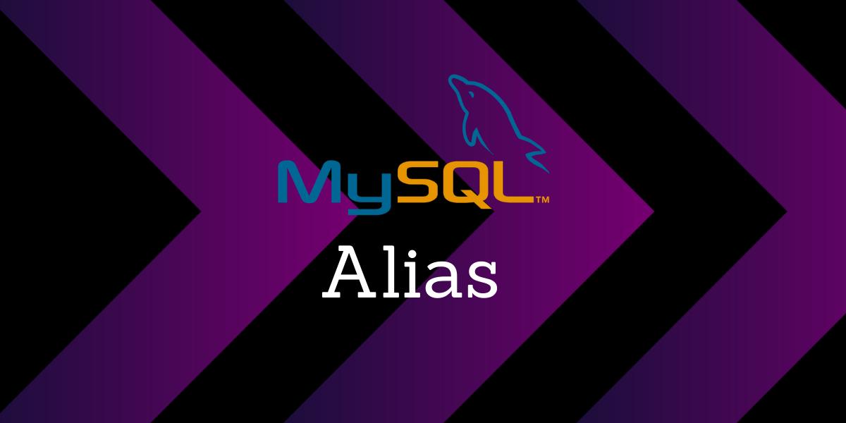 Mysql Alias