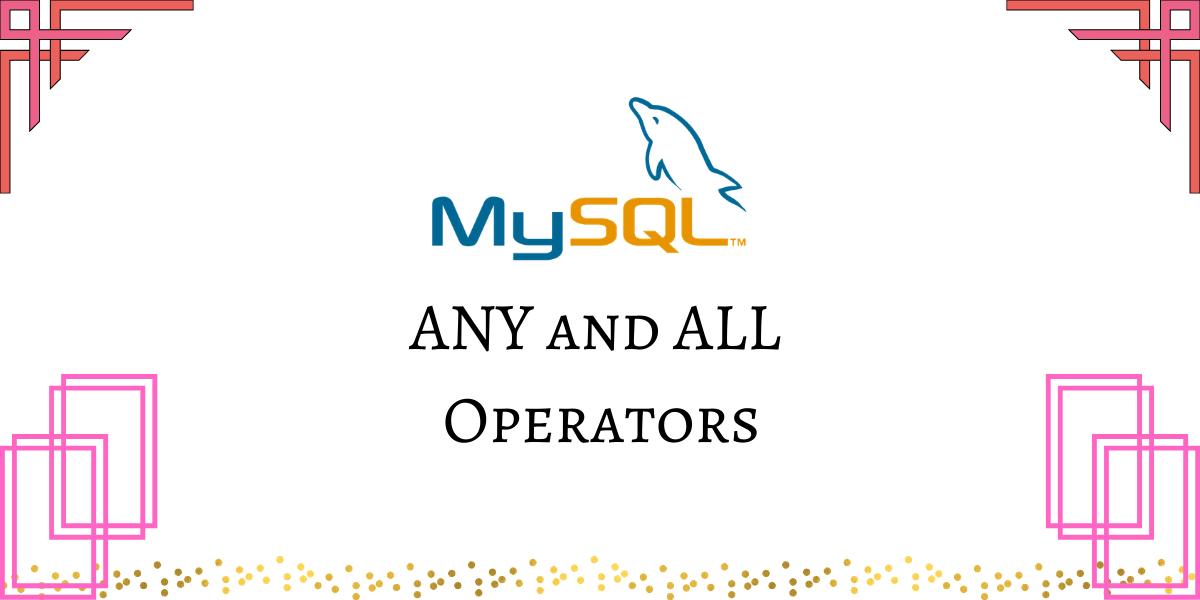 Mysql Any And All