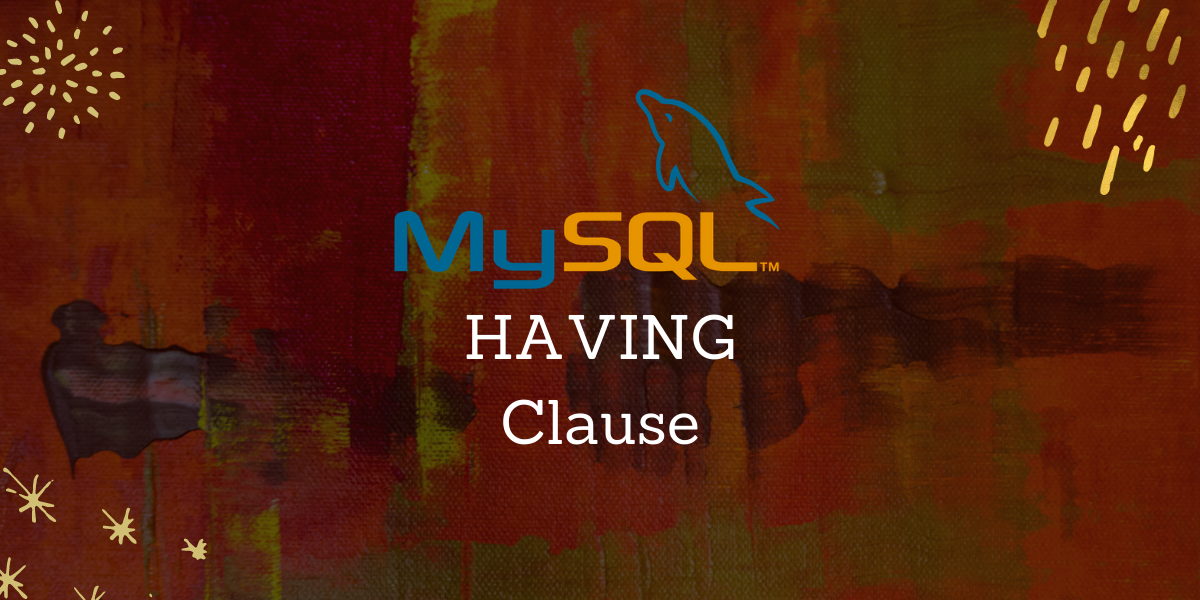 Mysql Having Clause