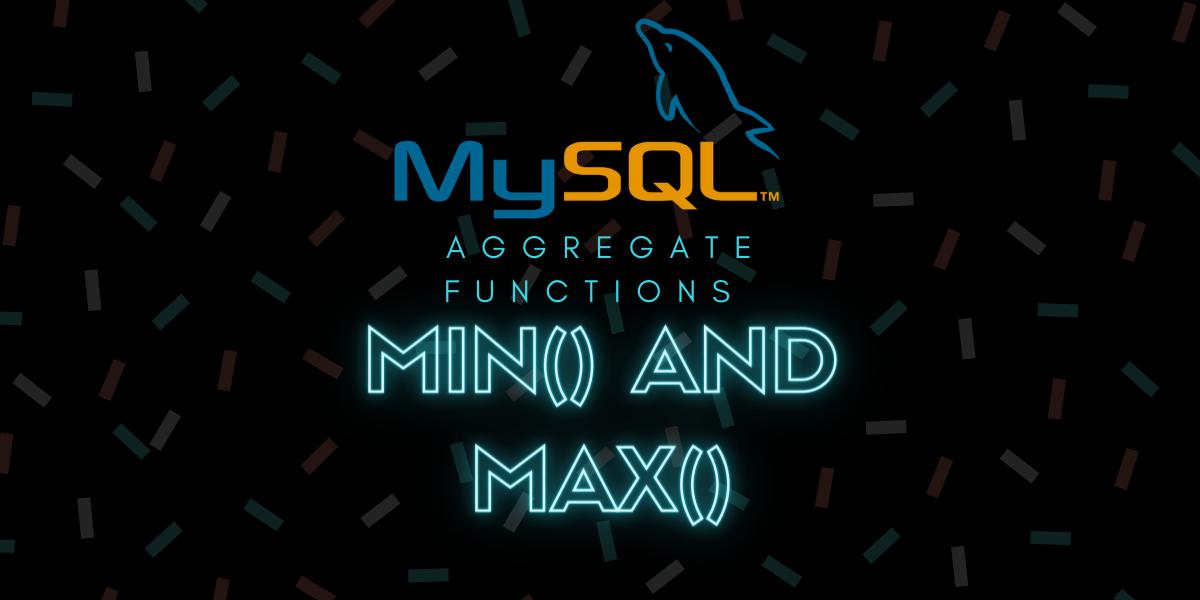 Mysql Min And Max