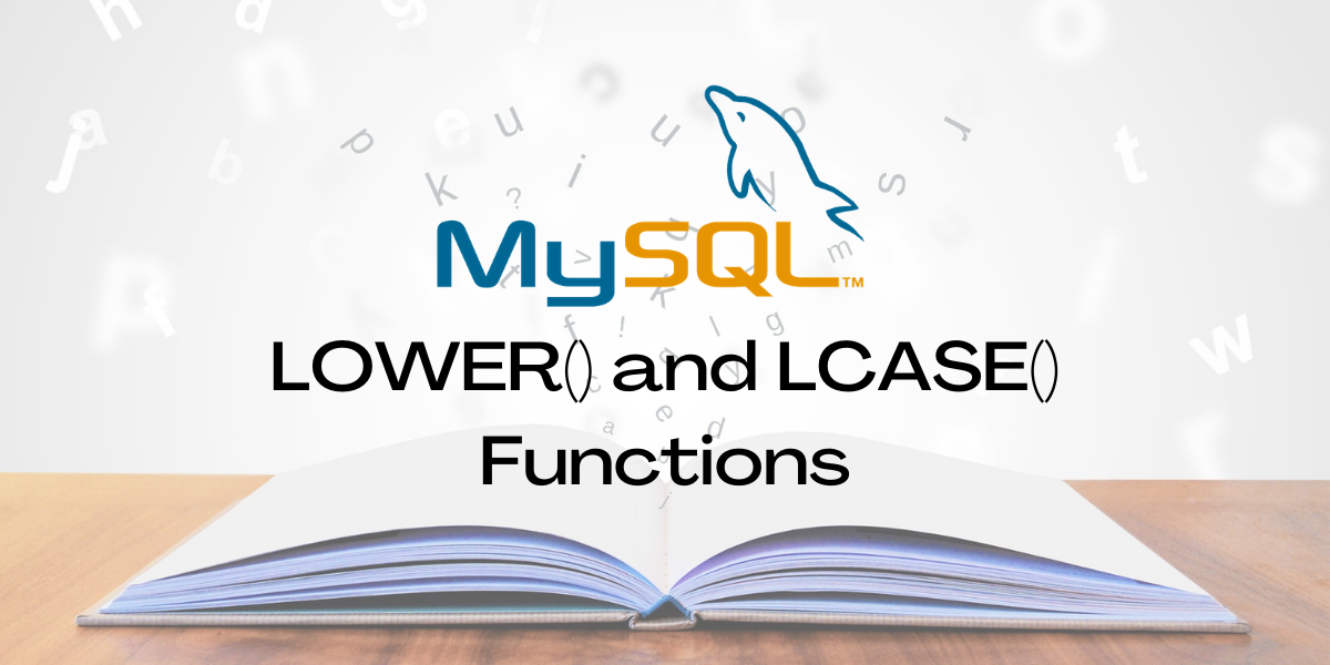 LOWER() And LCASE() Functions