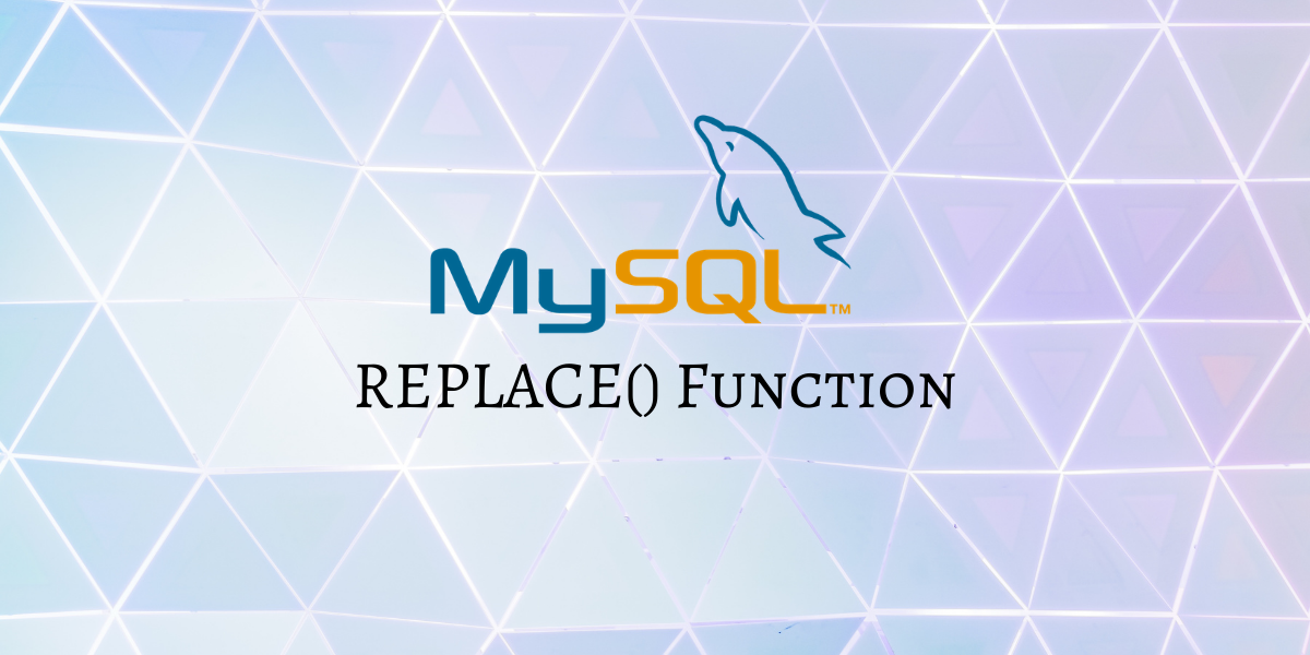 REPLACE Function