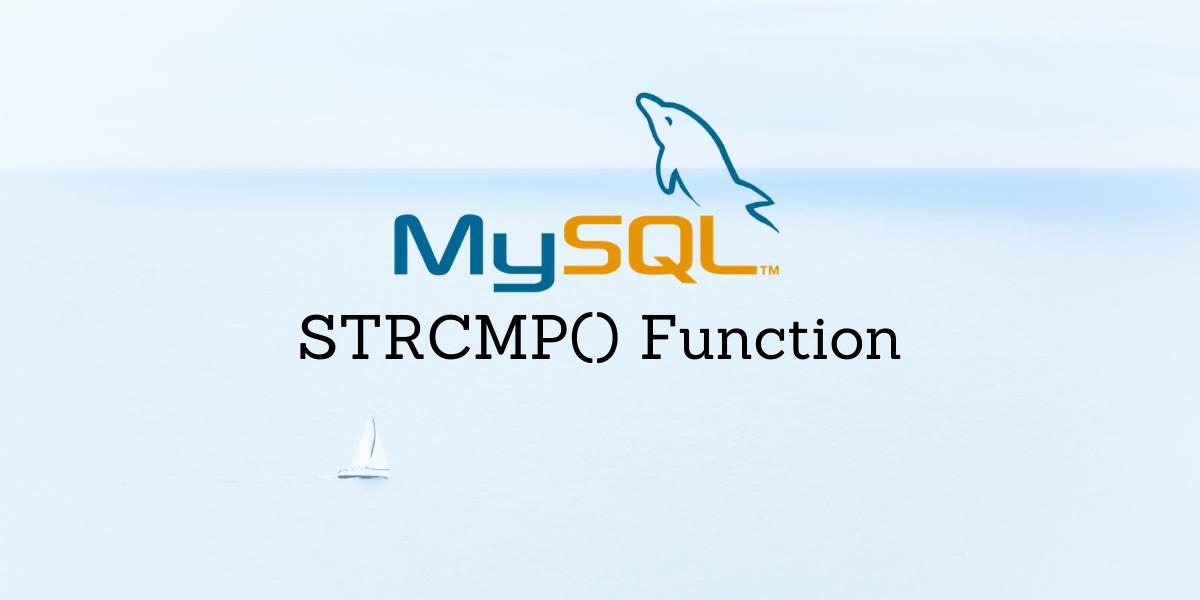 STRCMP Function