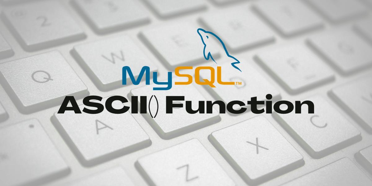 Mysql Ascii Function