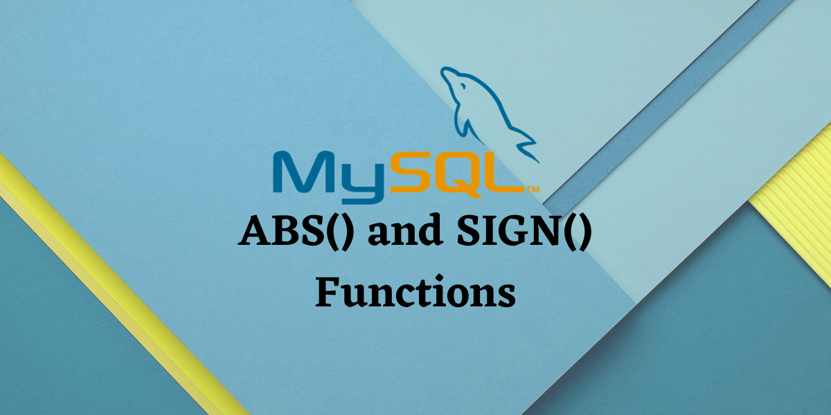 ABS And SIGN Functions