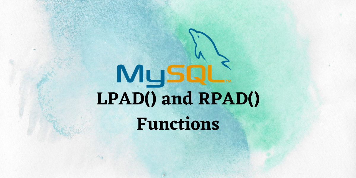 LPAD And RPAD Functions