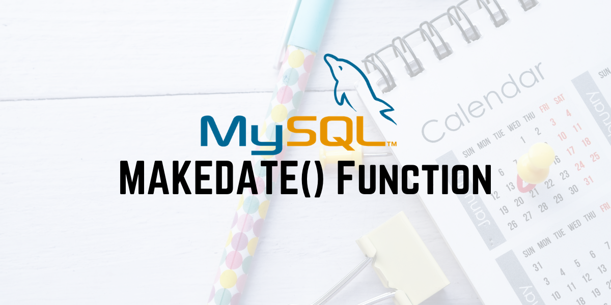 MAKEDATE Function