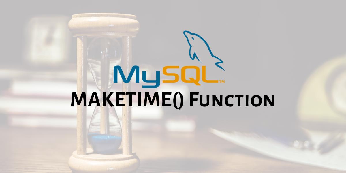 MAKETIME Function